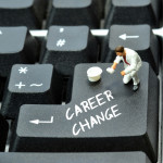 Four Critical Steps When Considering a Career Change