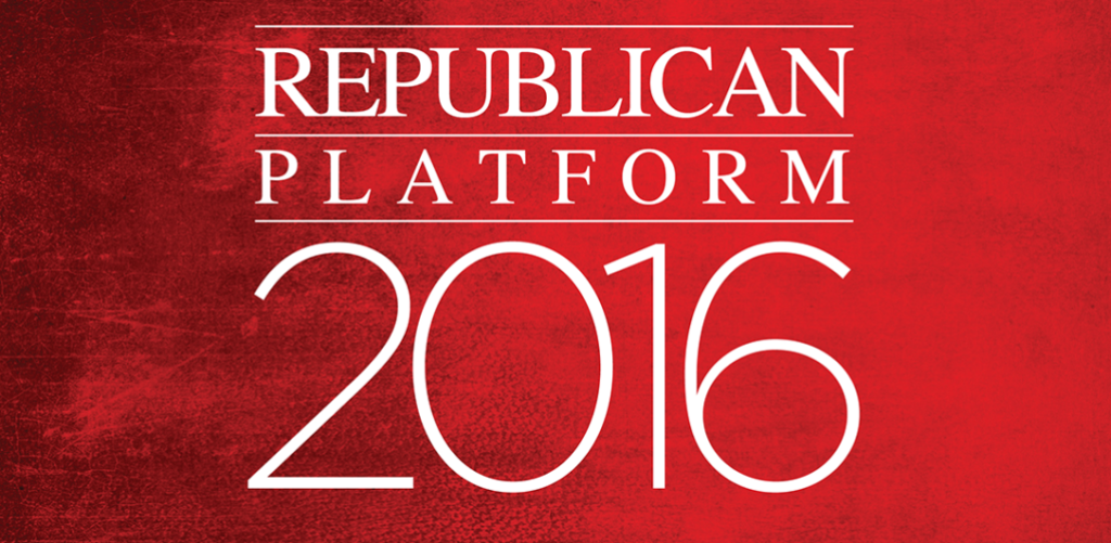 Exactly What is in the Republican Platform? A Peak Beyond the Slogans...